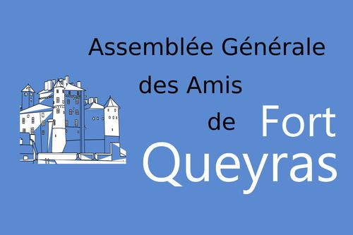 Invitation à l'AG des Amis de Fort Queyras 5 Août 2021